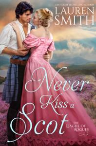 Never Kiss a Scot - Lauren Smith pdf download
