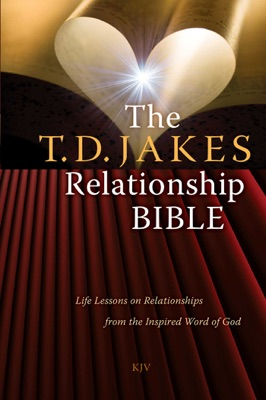 The T.D. Jakes Relationship Bible - T.D. Jakes pdf download