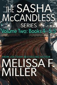 The Sasha McCandless Series: Volume 2 (Books 4-5.5) - Melissa F. Miller pdf download