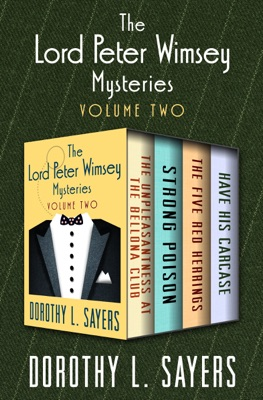The Lord Peter Wimsey Mysteries Volume Two - Dorothy L. Sayers pdf download