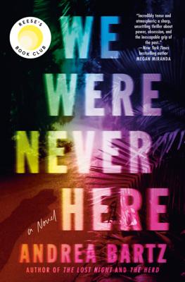We Were Never Here - Andrea Bartz pdf download