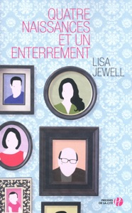 Quatre naissances et un enterrement - Lisa Jewell pdf download