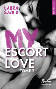 My escort love - tome 2 - Laura S Wild pdf download