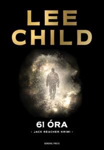 61 óra - Lee Child pdf download