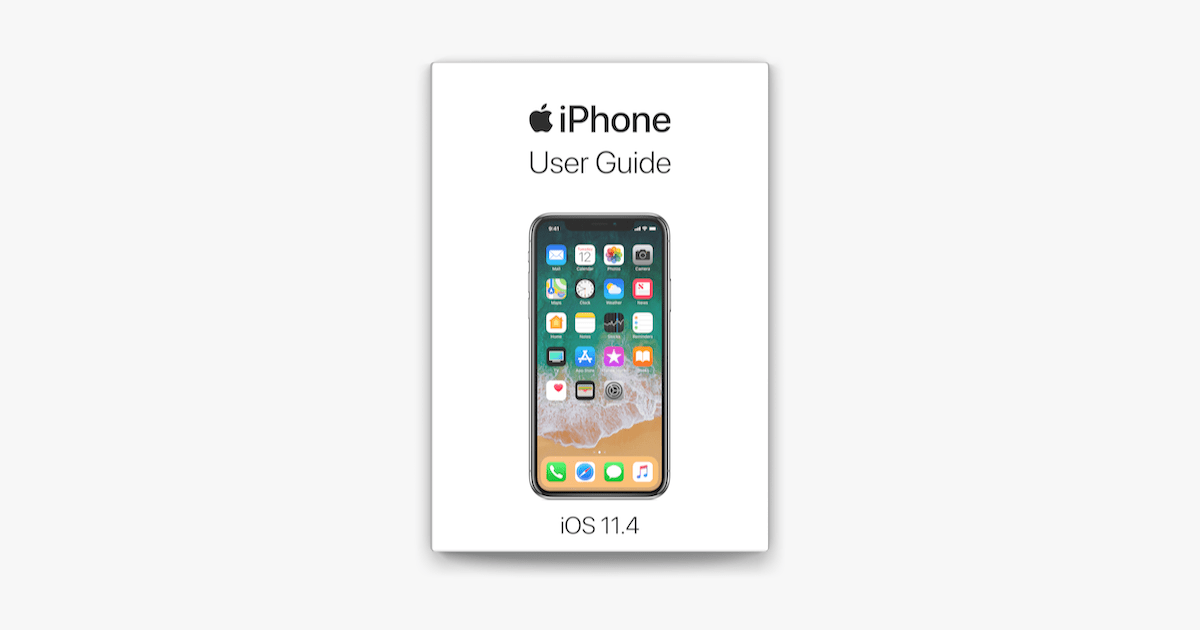 iPhone User Guide for iOS 11.4 on Apple Books