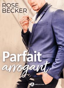Parfait arrogant - Rose Becker pdf download