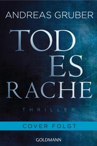 Todesrache - Andreas Gruber pdf download