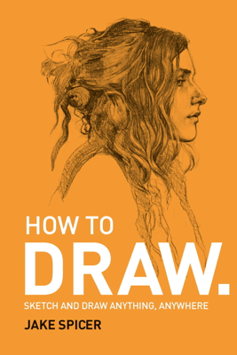 How To Draw - Jake Spicer