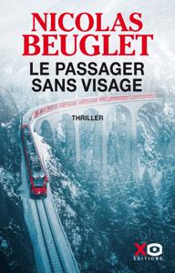 Le Passager sans visage - Nicolas Beuglet pdf download