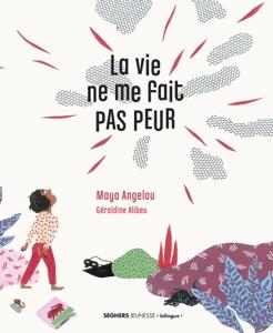 La vie ne me fait pas peur - Maya Angelou pdf download