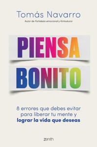 Piensa bonito - Tomas Navarro pdf download