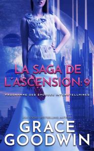 La Saga de l'Ascension: 9 - Grace Goodwin pdf download
