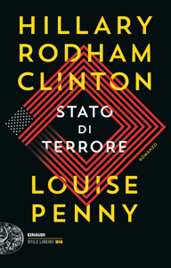 Stato di terrore - Louise Penny & Hillary Rodham Clinton pdf download