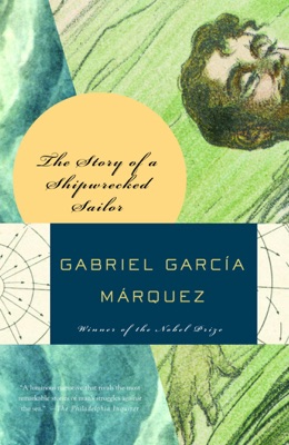Story of a Shipwrecked Sailor - Gabriel García Márquez & Randolf Hogan pdf download