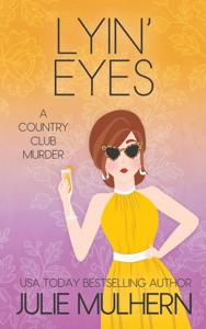 Lyin' Eyes - Julie Mulhern pdf download