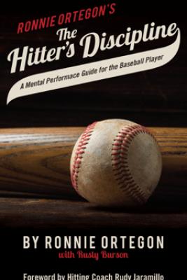 The Hitter's Discipline - Ronnie Ortegon