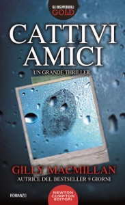 Cattivi amici - Gilly MacMillan pdf download