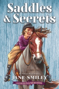 Saddles & Secrets (An Ellen & Ned Book) - Jane Smiley pdf download