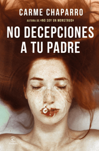 No decepciones a tu padre - Carme Chaparro pdf download