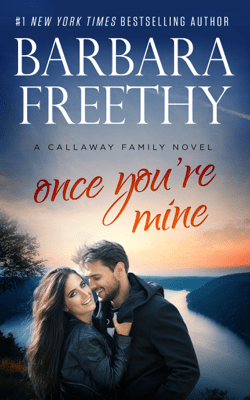Once You're Mine - Barbara Freethy pdf download