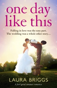 One Day Like This - Laura Briggs pdf download