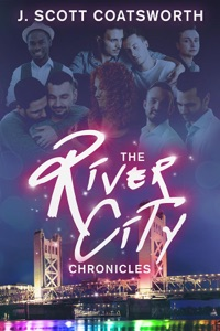 The River City Chronicles - J. Scott Coatsworth pdf download