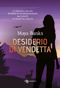 Desiderio di vendetta - Maya Banks pdf download