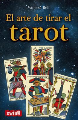 El arte de tirar el tarot - Vanessa Bell pdf download