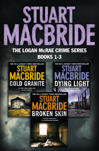 Logan McRae Crime Series Books 1-3 - Stuart MacBride pdf download