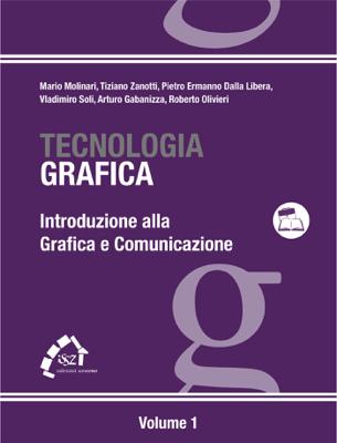 Introduzione alla grafica e comunicazione - Tiziano Zanotti pdf download