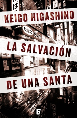 La salvación de una santa - Keigo Higashino pdf download