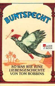 Buntspecht - Tom Robbins pdf download