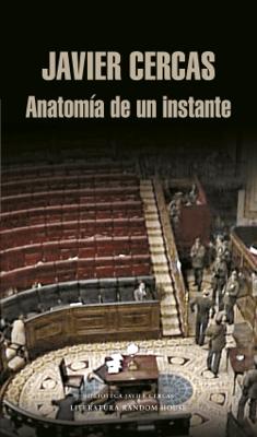 Anatomía de un instante - Javier Cercas pdf download