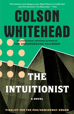 The Intuitionist - Colson Whitehead pdf download