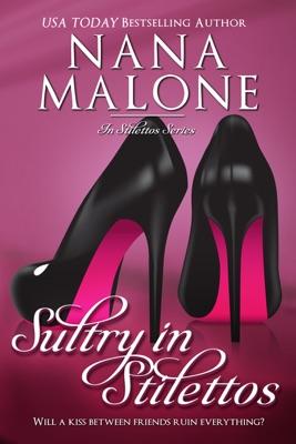 Sultry in Stilettos - Nana Malone pdf download