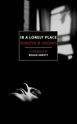 In a Lonely Place - Dorothy B. Hughes & Megan Abbott pdf download