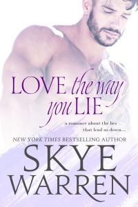 Love the Way You Lie - Skye Warren pdf download