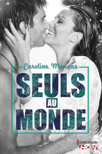 Seuls au monde - Caroline Mongas pdf download