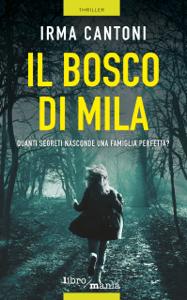 Il bosco di Mila - Irma Cantoni pdf download