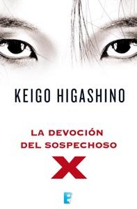 La devoción del sospechoso X - Keigo Higashino pdf download