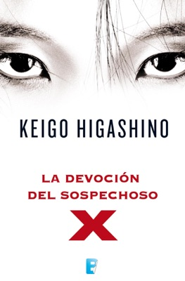 La devoción del sospechoso X - Keigo Higashino pdf download