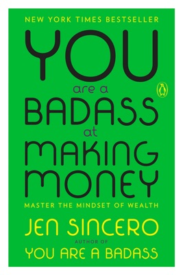You Are a Badass at Making Money - Jen Sincero pdf download