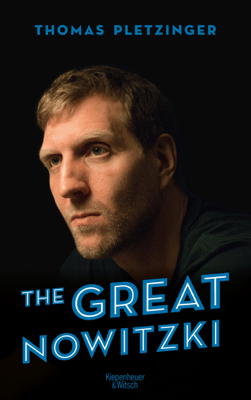The Great Nowitzki - Thomas Pletzinger pdf download