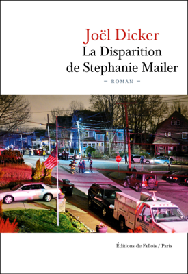 La Disparition de Stephanie Mailer - Joël Dicker pdf download