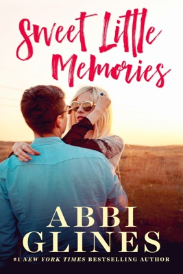 Sweet Little Memories - Abbi Glines pdf download