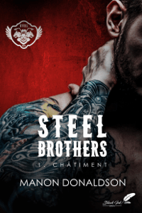 Steel Brothers : Tome 1, Châtiment - Manon Donaldson pdf download