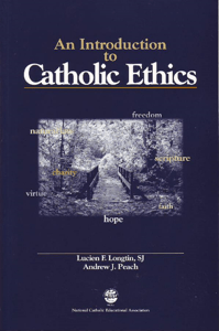 An Introduction to Catholic Ethics - Lucien Longtin pdf download
