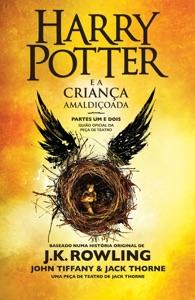 Harry Potter e a Criança Amaldiçoada - Partes Um e Dois - J.K. Rowling, John Tiffany & Jack Thorne pdf download