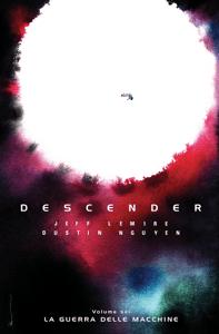 Descender 6 - Jeff Lemire & Dustin Nguyen pdf download