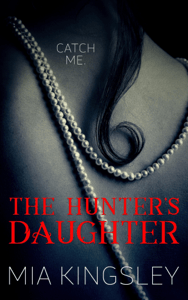 The Hunter's Daughter - Mia Kingsley pdf download